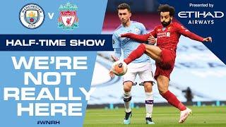 LIVE | HALF-TIME UPDATE | Man City 3-0 Liverpool | Blues lead at the break