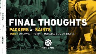 Packers vs. Saints | Final Thoughts