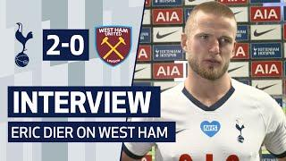 INTERVIEW   Eric Dier on Clean Sheet and West Ham Win