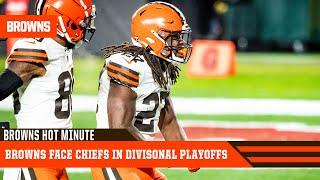 Browns Set to Face Chiefs in Divisional Playoff | Browns Hot Minute