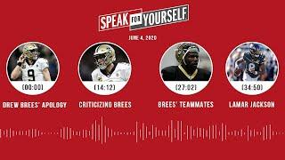 Drew Brees' comments + apology, Lamar Jackson (6.4.20) | SPEAK FOR YOURSELF Audio Podcast
