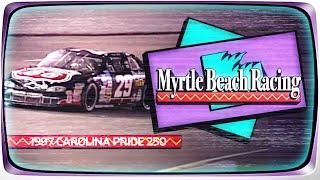 1997 Advance Auto Parts 250 from Myrtle Beach Speedway | NASCAR Classic Full Race Replay