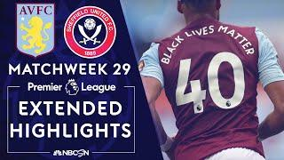 Aston Villa v. Sheffield United | PREMIER LEAGUE HIGHLIGHTS | 6/17/2020 | NBC Sports