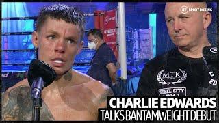 """It was a bit weird!"" Charlie Edwards reacts to win on bantamweight debut"