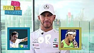 Federer or Nadal? Zidane or Messi? Lewis Hamilton plays 'You Have To Answer' | F1 2020