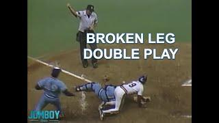 Buck Martinez completes the double play with a broken leg, a breakdown