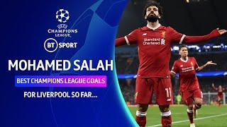 Mohamed Salah's best Champions League goals for Liverpool (2017-2020)