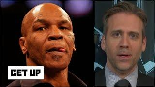 Max Kellerman on whether Mike Tyson could make an actual boxing comeback | Get Up