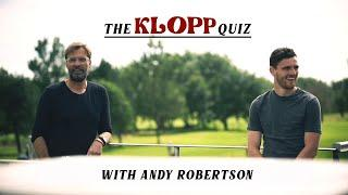 """""""You wanna talk about half-time!"""" The Klopp Quiz - with Andy Robertson"""