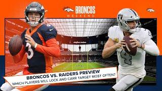 Broncos vs. Raiders Preview: The players Lock and Carr will target Week 10 | Broncos Weekend
