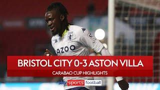 Traore scores cracker on Villa debut | Bristol City 0-3 Aston Villa | Carabao Cup Highlights