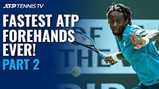Fastest Ever ATP Forehands: Part 2 ️