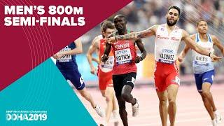 Men's 800m Semi-Finals | World Athletics Championships Doha 2019