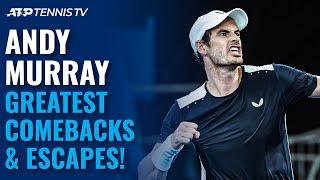 Andy Murray: Greatest ATP Comebacks & Dramatic Escapes!