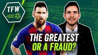 'Lionel Messi is a fraud' - The worst opinion ever!  TFW