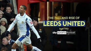 Wembley Heartache and FA Cup miracles | The Fall and Rise of Leeds United | Part 2