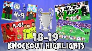UCL KNOCKOUT STAGE HIGHLIGHTS 2018/2019 UEFA Champions League Best Games and Top Goals!