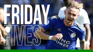 Friday Fives: Leicester City Goals vs. Spurs