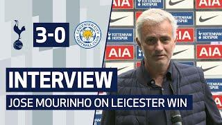 INTERVIEW   JOSE MOURINHO ON LEICESTER WIN   Spurs 3-0 Leicester City