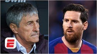 Quique Setien fires back at Lionel Messi regarding Barcelona's Champions League hopes | ESPN FC