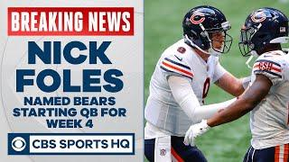 Nick Foles will be Bears starting quarterback over Mitchell Trubisky in Week 4 | CBS Sports HQ