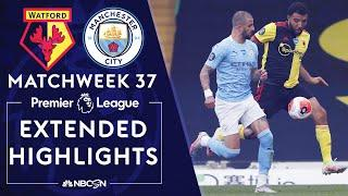 Watford v. Manchester City | PREMIER LEAGUE HIGHLIGHTS | 7/21/2020 | NBC Sports