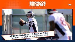 Assessing Drew Lock's impact since his return from injury | Broncos Country Tonight