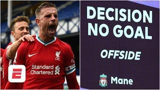 Everton vs. Liverpool VAR controversy: Like it or not, he's offside - Frank Leboeuf | ESPN FC