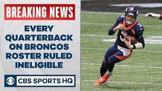 Denver has a MASSIVE problem under center with every QB ruled ineligible for week 12 | CBS Sports HQ