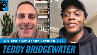 A Video Chat About Nothing: Teddy Bridgewater