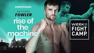 Anthony Fowler eyes dominant performance vs Adam Harper at Fight Camp