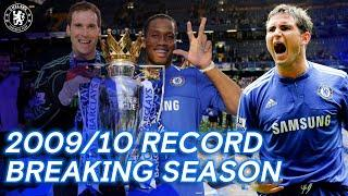 Chelsea's Record Smashing, Net Breaking, Winning Season | 2009/10
