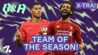 Is this the Premier League Team of the Season?!  Q&A X-Tra!