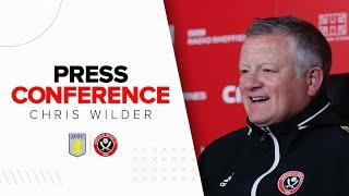 Chris Wilder | Aston Villa v Sheffield United | Press Conference