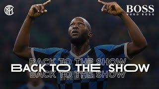 BACK TO THE SHOW | INTER AND FOOTBALL ARE BACK!  powered by HUGO BOSS
