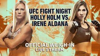 UFC Fight Island 4: Holly Holm vs. Irene Aldana Official Weigh-in Live Stream