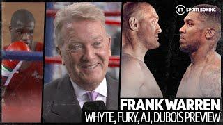 "Frank Warren latest on Fury v AJ, previews Dubois card ""Whyte was a pawn for Matchroom!"""