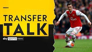Would Fenerbahce be the right destination for Mesut Özil? | Transfer Talk