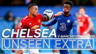 Ziyech & Giroud Come Within Inches Of Providing Breakthrough V Man United | Unseen Extra