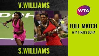 Venus Williams vs. Serena Williams | Full Match | 2009 WTA Finals Doha Final