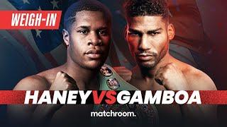 Devin Haney vs Yuriorkis Gamboa plus undercard weigh-in