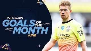 JUNE GOALS OF THE MONTH 19/20 | KDB, Sterling, Mahrez & Foden!