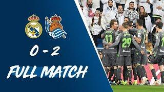 FULL MATCH | Real Madrid 0-2 Real Sociedad LaLiga 2018/19