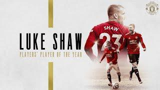 Luke Shaw | Players' Player of the Year 20/21 | Manchester United Season Review
