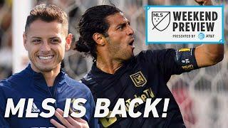 Will Chicharito Start? Can Carlos Vela and LAFC be BETTER in 2020?   MLS Week 1 Preview FULL SHOW
