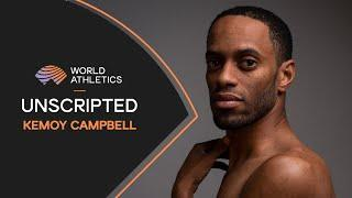 Kemoy Campbell | Unscripted