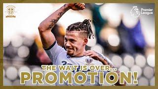 The wait is over. Leeds United are promoted to the Premier League! Marching on Together
