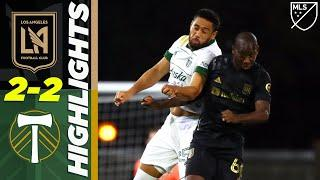 LAFC 2-2 Portland Timbers | BWP Scores a Golazo! | MLS Highlights