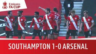 Southampton vs Arsenal (1-0) | Saints end Gunners' FA Cup defence | Emirates FA Cup Highlights