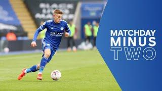 PREVIEW! Leicester City vs. Aston Villa | Matchday Minus Two